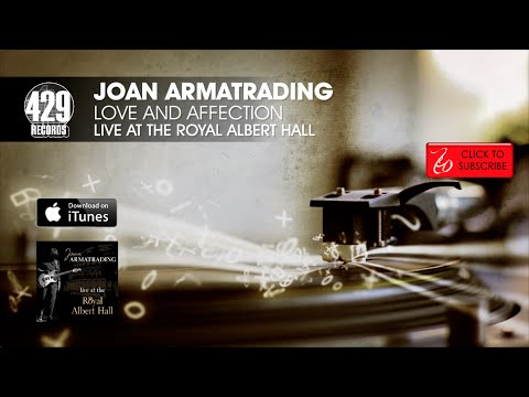 Joan Armatrading - Love And Affection - Live at the Royal Albert Hall