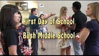 First Day of School Bush Middle School 2018