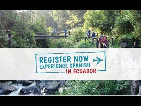 Experience Spanish In Ecuador