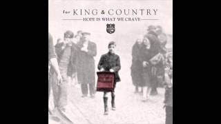 for King and Country - Hope is What We CRAVE