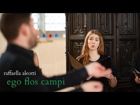Raffaella Aleotti - Ego flos campi (I am the flower) | The Marian Consort