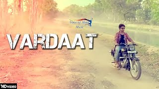 Vardaat | Mr. Parv, NT Romeo, Sourav Saini | Latest Haryanvi Songs Haryanavi 2018