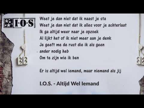 IOS - Altijd Wel Iemand (Lyrics Video)