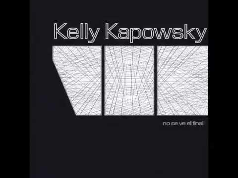 Kelly Kapowsky - No se ve el final 2014 (FULL ALBUM)