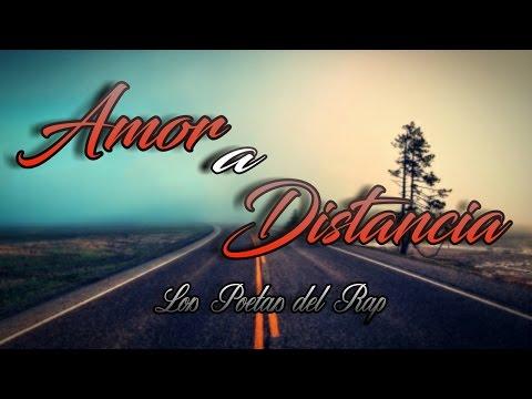 Amor A Distancia - Los Poetas Del Rap | RAP ROMANTICO