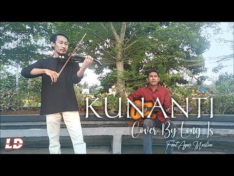 Kunanti - Arwana || Long Is Cover Feat Agus Muslim (Biola)