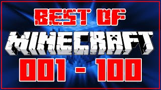 Gronkh - BEST OF: MINECRAFT (001-100)