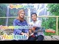 ASAL MULE -Dakwah al fakir -Cover ilyas feat yulisa
