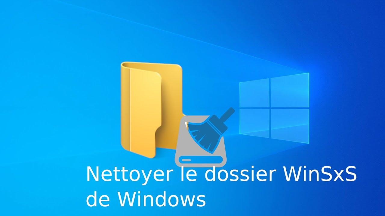 Le dossier WinSxS : Magasin des composants Windows