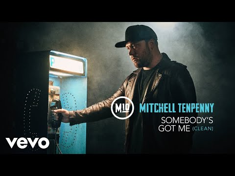 Mitchell Tenpenny - Somebody's Got Me (Official Audio)