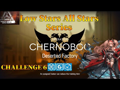 Arknights CC#2 Deserted Factory Challenge 6 Guide Low Stars All Stars with Angelina