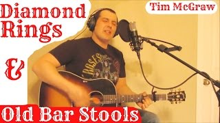 Tim Mcgraw - Diamond Rings And Old Bar Stools (cover)