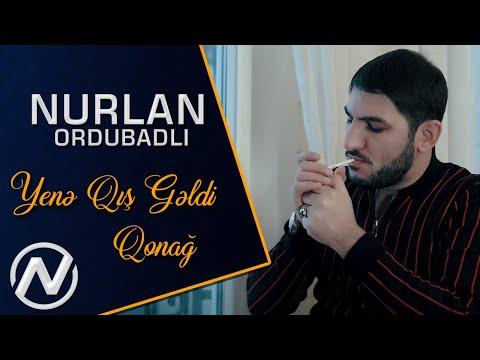 Nurlan Ordubadli - Yene Qis Geldi Qonag Yar 2021 (Official Music Video) indir