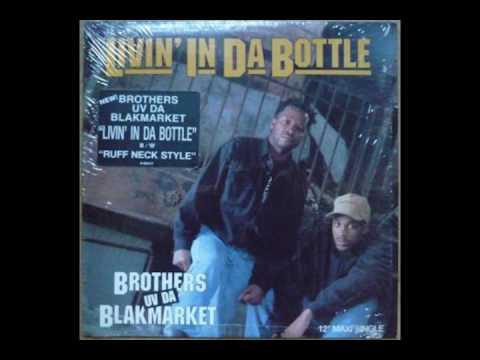 Brothers UV & Da Blackmarket  -  Livin in da bottle (Instrumental)