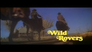 Wild Rovers - Feature Clip