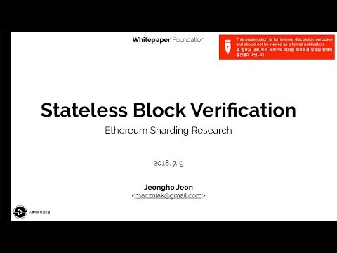 Whitepaper: Stateless Block Verification (by 전정호)