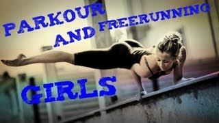 "Best Freerunning and Parkour ""GIRLS"""