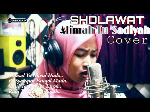Sholawat ROUHI FIDAK lirik sedih bikin baper, Cover By Alimah Tu 'Sadiyah