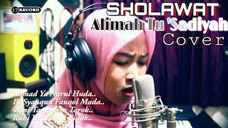 Gambar cover Sholawat ROUHI FIDAK lirik sedih bikin baper, Cover By Alimah Tu 'Sadiyah