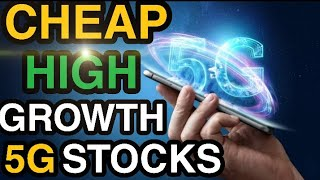 CHEAP STOCKS TO BUY NOW? HIGH GROWTH 5G STOCKS | 5G PENNY STOCKS TO BUY NOW? HIGH GROWTH PENNYSTOCKS