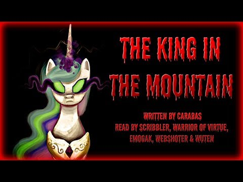 Pony Tales [MLP Fanfic Reading] The King In The Mountain (darkfic) - MONTH OF MACABRE FIC #4