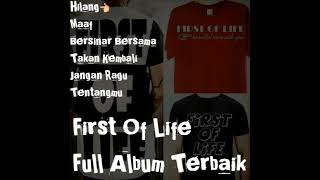 First Of Life Full Album Terbaik Mp3
