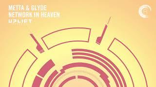 Download Metta & Glyde - Network In Heaven (Uplift Recordings) Extended 