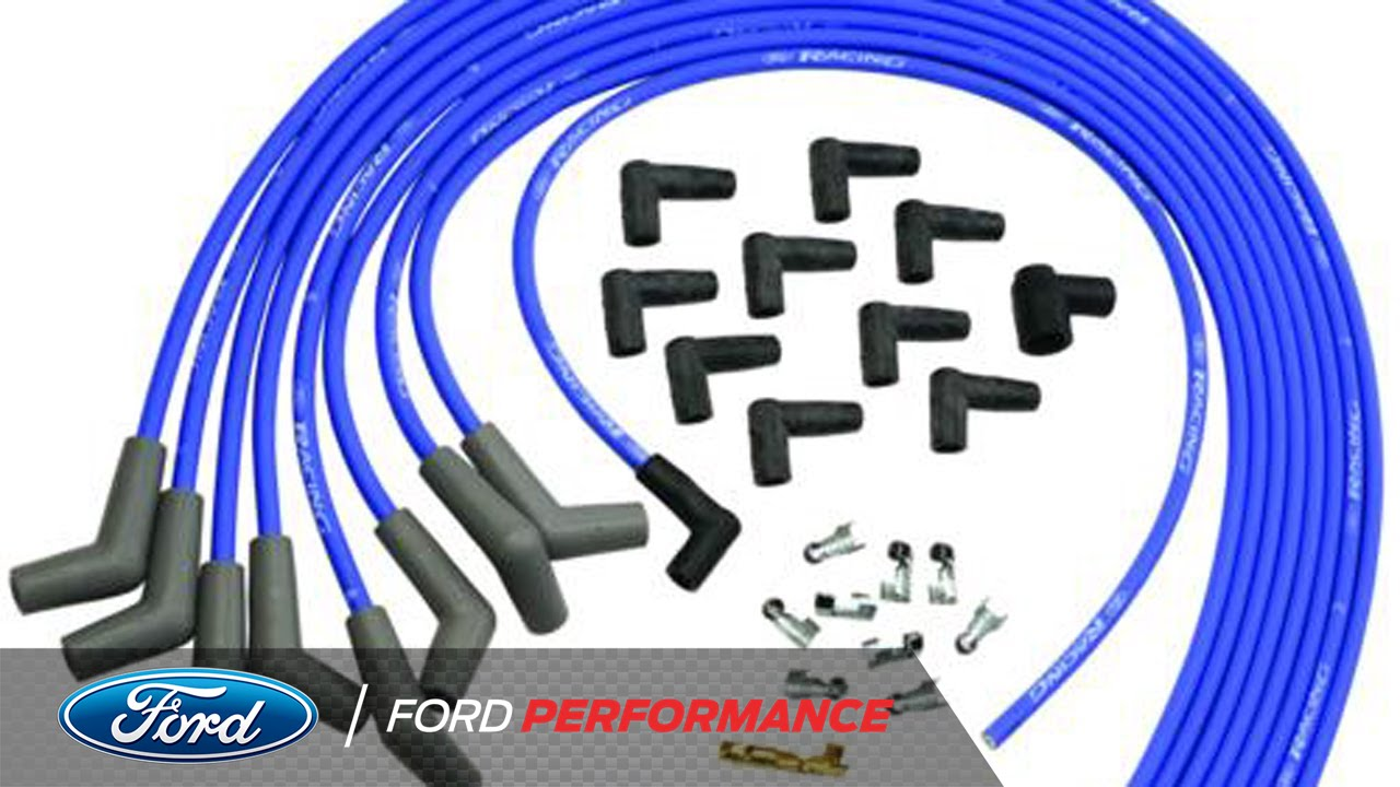 Ford racing spark plug wires performance parts ford performance