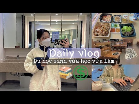 [DU HỌC HÀN] Một ngày Vừa học Vừa làm thực sự của du học sinh tại Hàn Quốc 🇰🇷🇻🇳