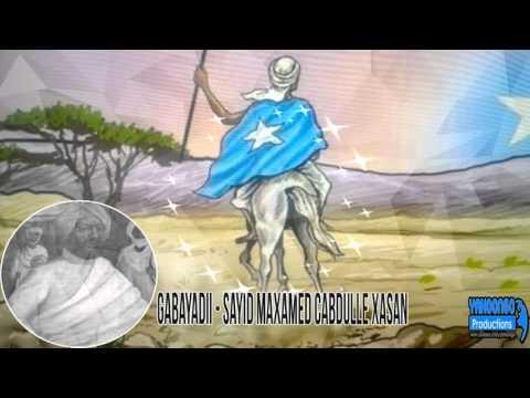 GABAYADII - SAYID MAXAMED CABDULLE XASAN - ( Axmed Cabdi xuseen )