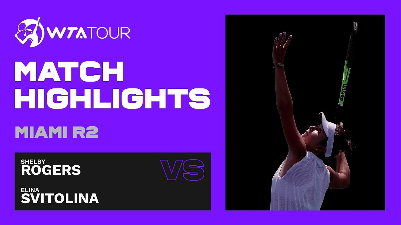 Shelby Rogers vs. Elina Svitolina | 2021 Miami Open Round 2 | WTA Match Highlights