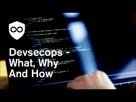 DevSecOps: What, Why and How