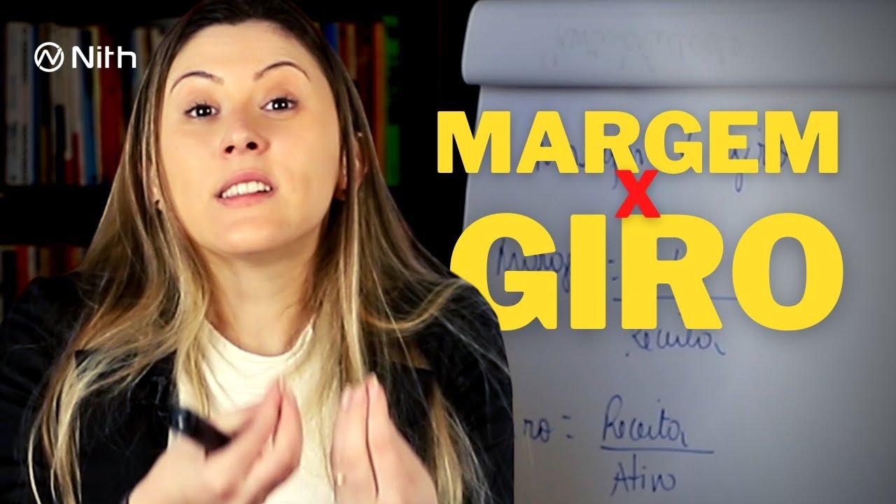 Diferenças entre Margem e Giro   Nith Treinamentos