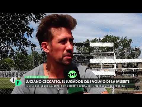 Luciano Ceccatto, El Jugador Que Volvió De La Muerte