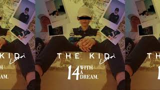 The Kid LAROI. - 14 WITH A DREAM. [FULL E.P]