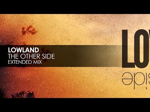 Lowland - The Other Side