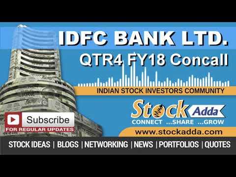 IDFC Bank Ltd Investors Conference Call Q4FY18