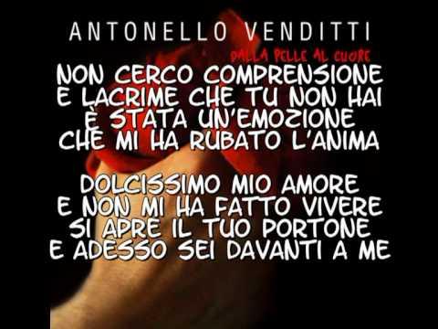 Antonello Venditti - Dalla pelle al cuore con testo