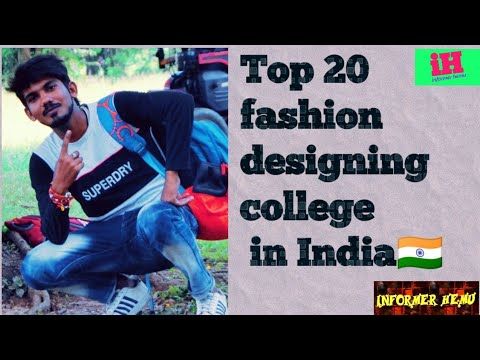 Top 20 Best Fashion Designing College In India Colleges ज Fashion Designing क ल ए ज न ज त ह Youtube