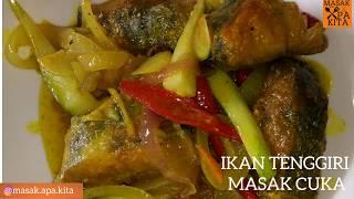 IKANtenggiri #MASAKcuka #FISHvinegarSAUCE #M_A_K ANDA BOLEH SAJA GUNA IKAN LAIN UNTUK MASAK CUKA INI SELAMAT MENCUBA SEMUA ...
