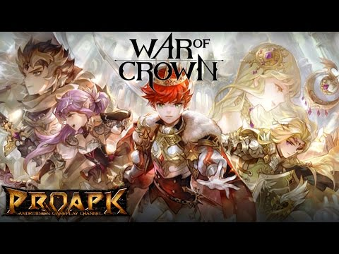 WAR OF CROWN Gameplay Android / iOS (60fps) (by GAMEVIL)