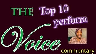 The Voice Top 10 performance show (commentary)