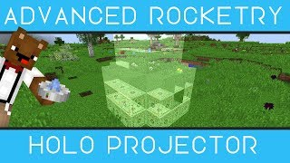 Holo Projector - Advanced Rocketry [Minecraft 1.10.2] - 2018 - Bear Games How To