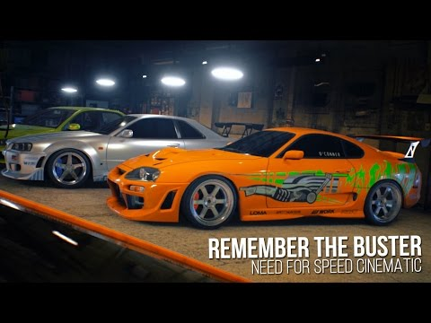 Remember The Buster | Need for Speed Cinematic - Paul Walker Tribute