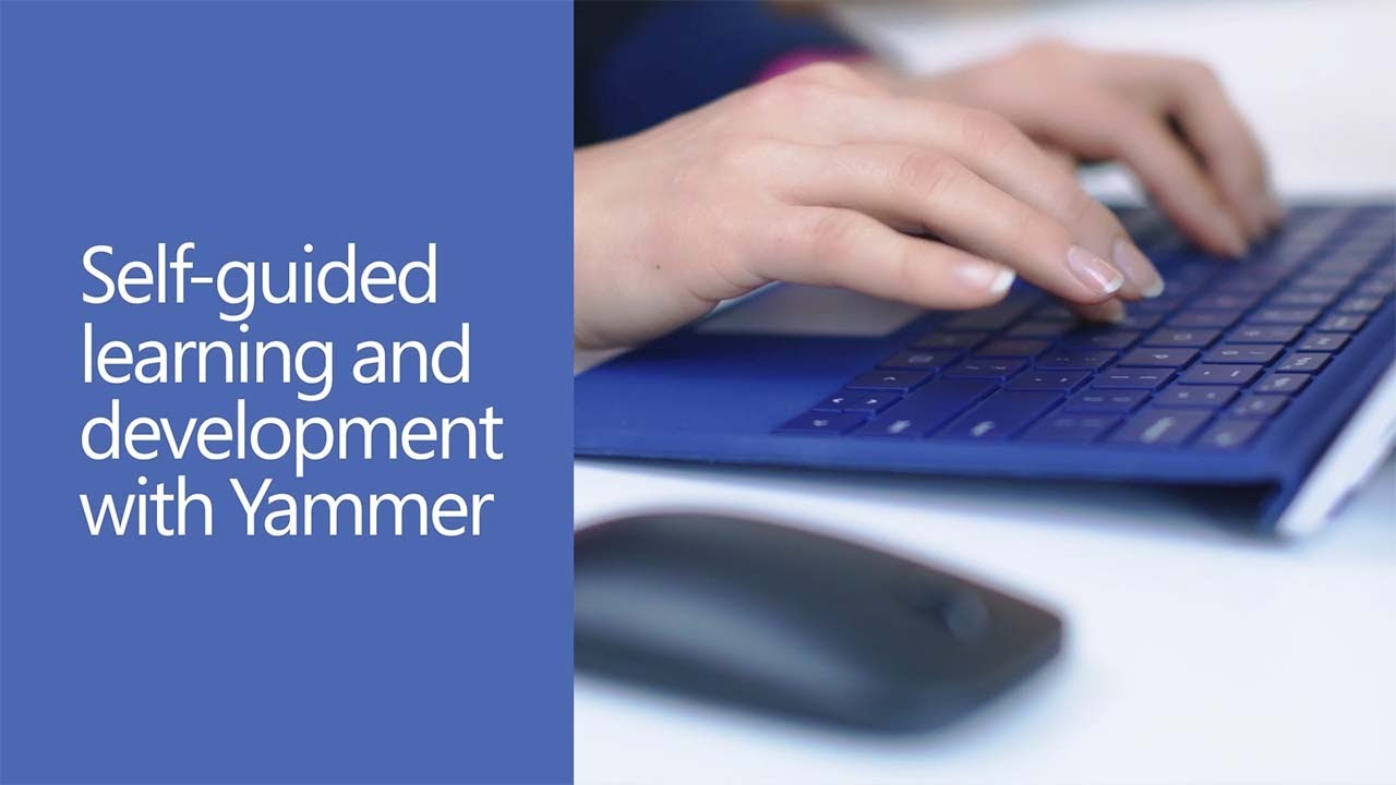 Self-guided learning and development with Yammer (with audio descriptions)