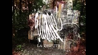 La Dispute - A Letter