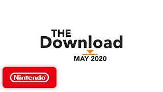 The Download - May 2020 - Xenoblade Chronicles Definitive Edition, Minecraft Dungeons & more!