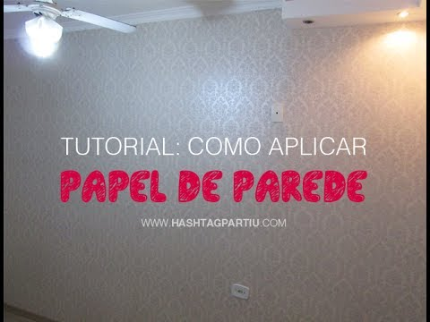 Tutorial: Como aplicar papel de parede (fácil)