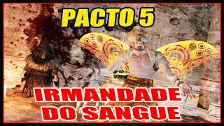 DARK SOULS 2 - PACTO 5 - IRMANDADE DO SANGUE [COVENANT BROTHERHOOD OF BLOOD] TUTORIAL COMPLETO