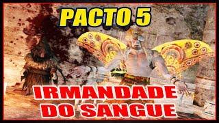 DARK SOULS 2 - PACTO 5 - IRMANDADE DO SANGUE [COVENANT BROTHERHOOD OF BLOOD] TUTORIAL COMPLETO